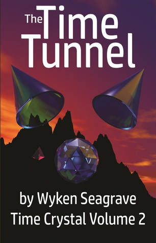 The Time Tunnel 2nd Edition: Time Crystal Volume 2
