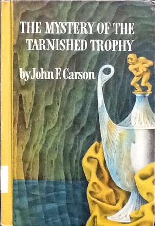 The Mystery of theTarnished Trophy