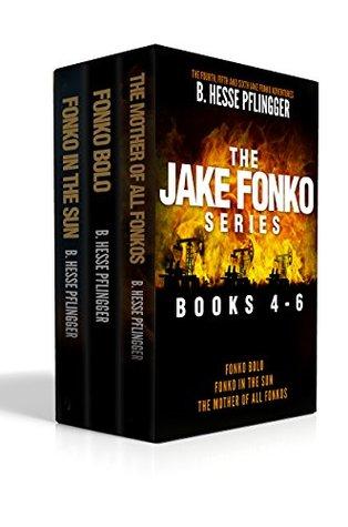 The Jake Fonko Series: Books 4, 5 & 6