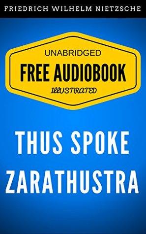 Thus Spoke Zarathustra (Free Audiobook)