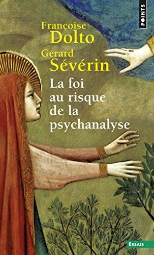 La Foi au risque de la psychanalyse