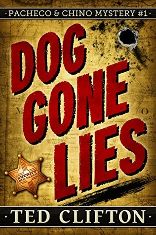 Dog Gone Lies (Pacheco & Chino Mysteries #1)