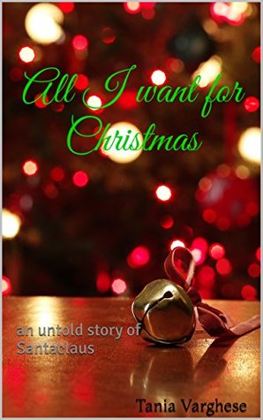All I want for Christmas: an untold story of Santaclaus