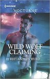 Wild Wolf Claiming (Bloodrunners, #8)