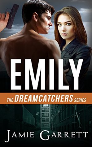Emily (Dreamcatchers #1)