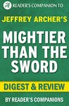 Mightier Than the Sword: A Novel By Jeffrey Archer | Digest & Review: The Clifton Chronicles