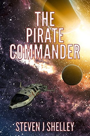 The Pirate Commander (The Space Pirate Chronicles #3)