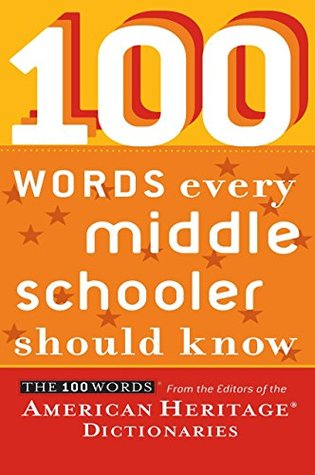 100 Words Every Middle Schooler Should Know MOBI FB2 por Editors of the American Heritage Dictionaries -