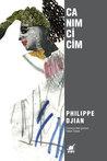 Canım Cicim by Philippe Djian