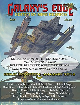 Galaxy's Edge Magazine Issue 18, January 2016: Leigh Bracket Special