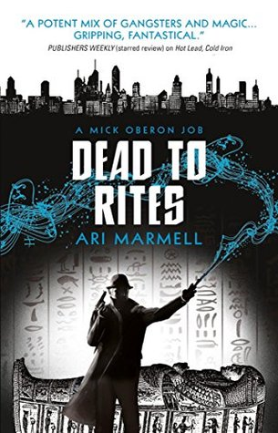 Dead to Rites (Mick Oberon, #3)