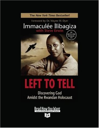 Left to Tell (Volume 1 of 2) (EasyRead Super Large 24pt Edition): Discovering God Amidst the Rwandan Holocaust