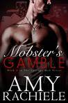 Mobster's Gamble (Chicago Mob #1)