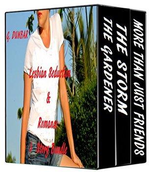 Lesbian Seduction And Romance: 3 Story Bundle