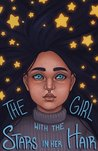 The Girl With The Stars In Her Hair: A Children's Chapter Book