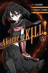 Akame ga KILL!, Vol. 05 by Takahiro