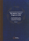 Canada's Residential Schools: The History, Part 1, Origins to 1939: The Final Report of the Truth and Reconciliation Commission of Canada, Volume I