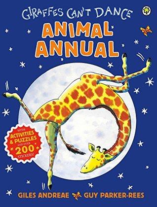 Giraffes Can't Dance Animal Annual