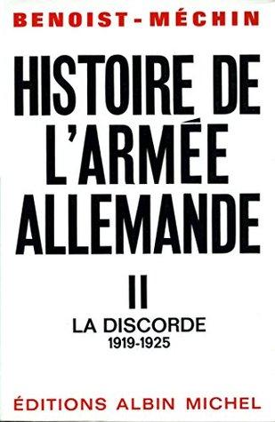 Histoire de l'armée allemande - tome 2 : La Discorde, 1919-1925