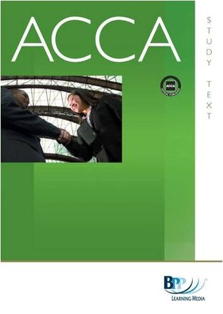 ACCA - F8 Audit and Assurance (GBR): Study Text