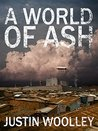 A World of Ash (The Territory, #3)