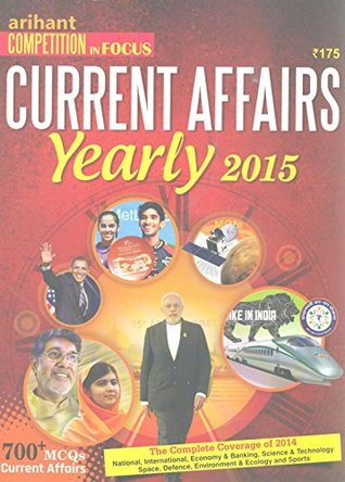 Arihant Competition in Focus Current Affairs Yearly 2015