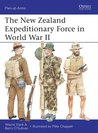 The New Zealand Expeditionary Force in World War II (Men-at-Arms 485)