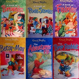Enid Blyton Friendly Folk 6 Books Bundle Collection (Tales of Betsy-May, A book of Pixie Stories, A book of Brownies, The Brer Rabbit book, The Adventures of Pip, A book of Fairies)