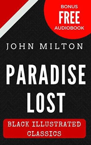 Paradise Lost: Black Illustrated Classics (Bonus Free Audiobook)