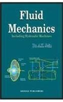 Fluid Mechanics: Including Hydraulic Machines