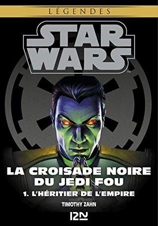 Star Wars légendes - La Croisade noire du Jedi fou : tome 1