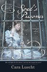 Soul's Prisoner (Portraits of Grace #2)