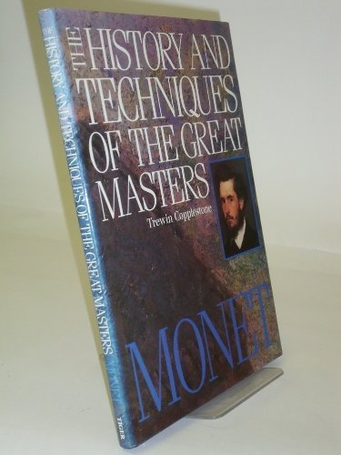The History and Techniques of the Great Masters - Monet