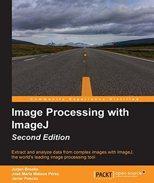 Image Processing with ImageJ - Second Edition