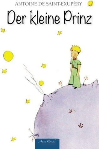 Der kleine Prinz: Mit allen Illustrationen des Autors (Format 10x15 cm)