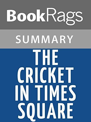 The Cricket in Times Square by George Selden l Summary & Study Guide
