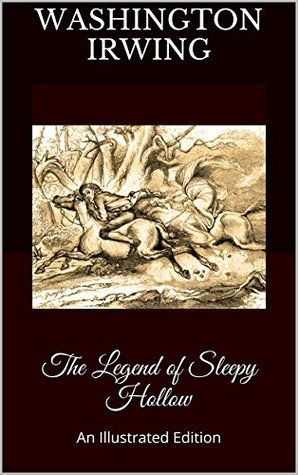 The Legend of Sleepy Hollow: An Illustrated Edition