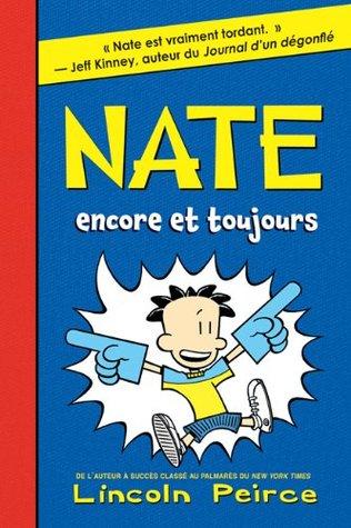 Nate: N? 2 - Nate Encore Et Toujours