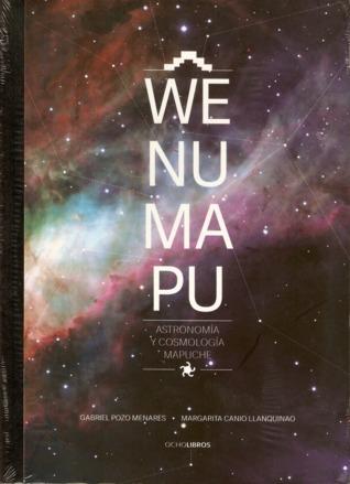Wenumapu. Astronomía y cosmología mapuche