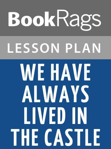 We Have Always Lived in the Castle Lesson Plans