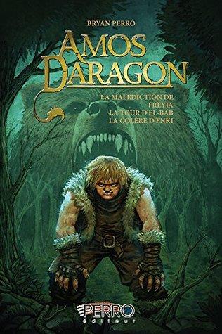 Amos Daragon. Trilogie 2: La malédiction de Freyja, La tour d'El-Bab, La colère d'Enki