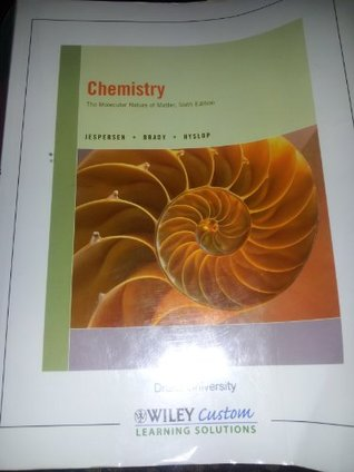 Chemistry: The Molecular Nature of Matter, 6th Edition (Chemistry: The Molecular Nature of Matter, 6th Edition)