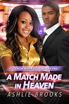 A Match Made in Heaven by Ashlie Brookes