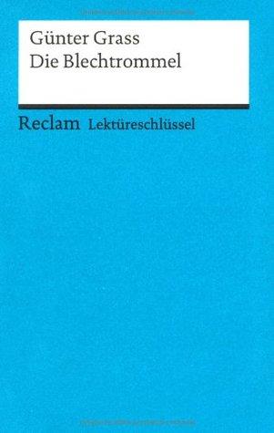 Lektüreschlüssel zu Günter Grass: Die Blechtrommel