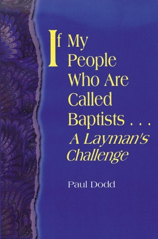 If My People Who Are Called Baptists...: A Layman's Challenge