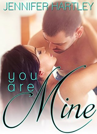 YOU ARE MINE: Small town Love story
