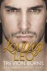 Loving Leo (The Romanovsky Brothers Book 3)