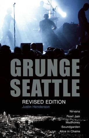 Grunge: Seattle por Justin Henderson
