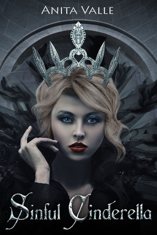 Sinful Cinderella (Dark Fairy Tale Queen, #1)