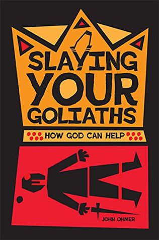 Free download Slaying Your Goliaths: How God Can Help Epub